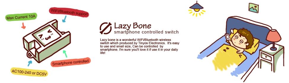 Lazy bone